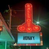 Honky - Balls Out Inn