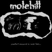 Molehill - Comfort Measured In Razor Lines