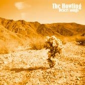The Howling - Desert Songs