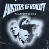 Masters Of Reality - Flak N Flight