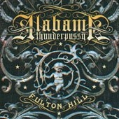 Alabama Thunderpussy - Fulton Hill