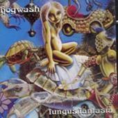 Hogwash - Fungus Fantasia
