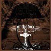 Orthodox - Gran Poder