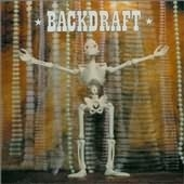 Backdraft - Here To Save You All