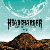 Headcharger - Slow Motion Disease