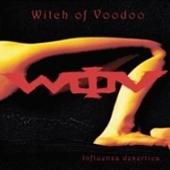 Witch Of Voodoo – Influenza Desertica