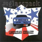 Glasspack (The) - American Exhaust