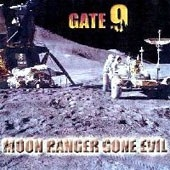 Gate 9 - Moon Ranger Gone Evil