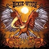 Dixie Witch - One Bird, Two Stones