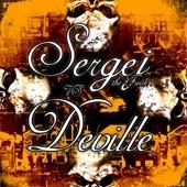 Sergej The Freak meets Deville - Sergej The Freak meets Deville