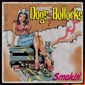 Dogs Bollocks – Smokin