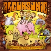 Alcohsonic – Songs From The Delirium Tremens World