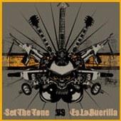 Set The Tone - Es La Guerilla