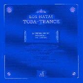 Los Natas - Toba-Trance