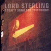 Lord Sterling - Todays Song For Tomorrow