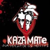 Kazamate - Una Societa Di Mostri