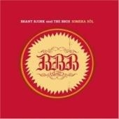 Brant Bjork And The Bros - Somera Sol