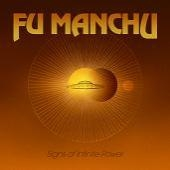 Fu Manchu - Sign of Infinite Power