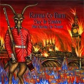 Karma To Burn - Live in London (and Chasing The Dragon)