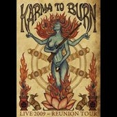 Karma To Burn - Live 2009 - Reunion tour (DVD)