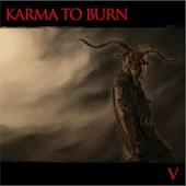 Karma To Burn - V
