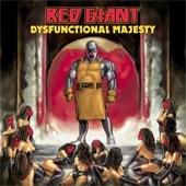 Red Giant - Dysfunctional Majesty