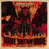 Serpent Throne - Ride Satan Ride