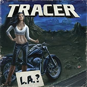 Tracer - L.A. ?