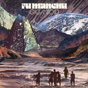 gigantoid-fumanchu
